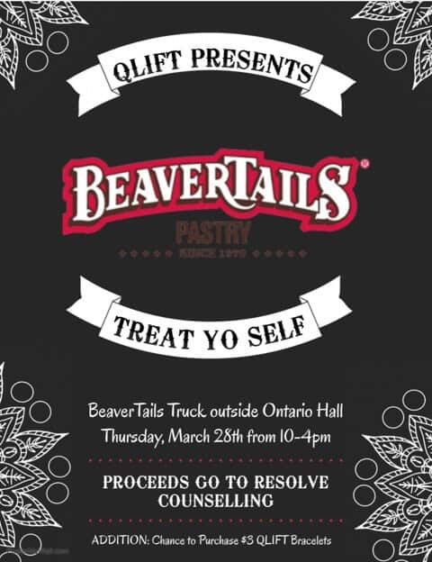 Stop by the BeaverTails truck outside Ontario Hall on March 28th, to indulge in a delicious treat!